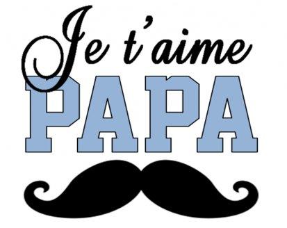 Belle image papa Je t'aime - Anniversaire Père - Fête des Pères
